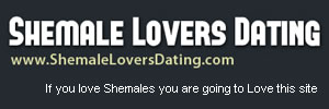 shemale lovers dating